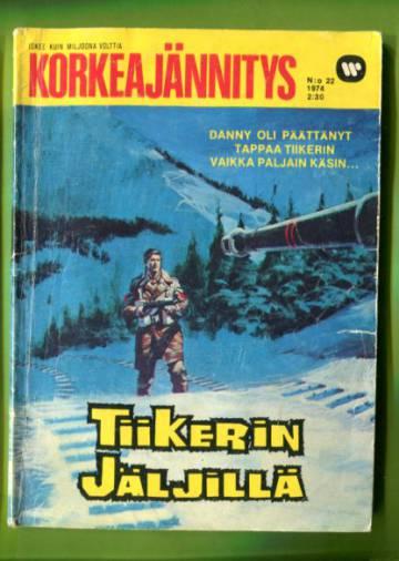 Korkeajännitys 22/74 - Tiikerin jäljillä