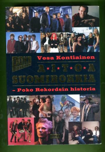 Aitoa suomirokkia - Poko Rekordsin historia
