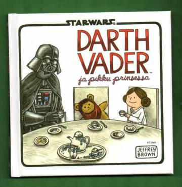 Star Wars - Darth Vader ja pikku prinsessa (Tähtien sota)