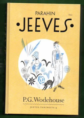 Jeeves-tarinoita 4 - Parahin Jeeves
