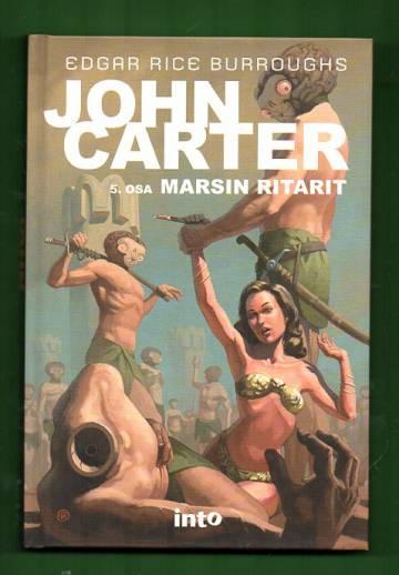 John Carter 5 - Marsin ritarit