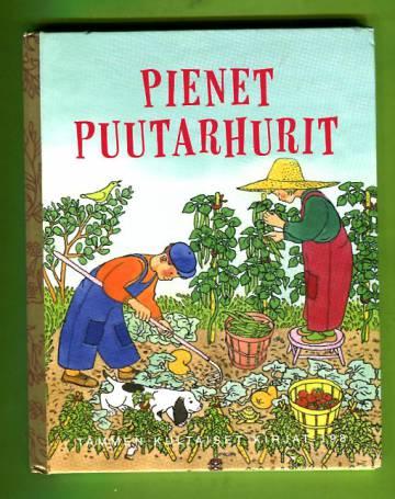 Tammen kultaiset kirjat 198 - Pienet puutarhurit