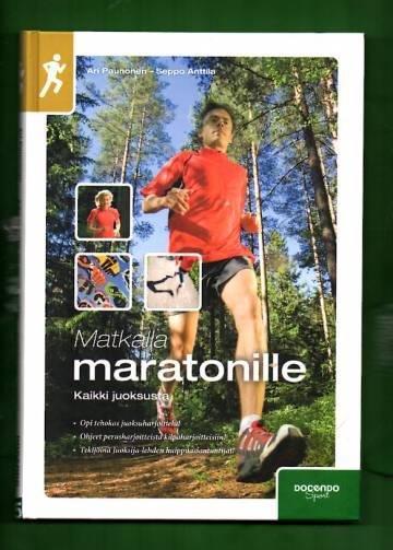 Matkalla maratonille - Kaikki juoksusta