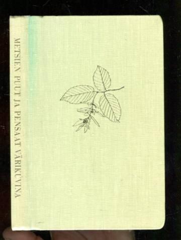 Metsien puut ja pensaat värikuvina