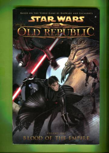 Star Wars: The Old Republic Vol. 1 - Blood of the Empire