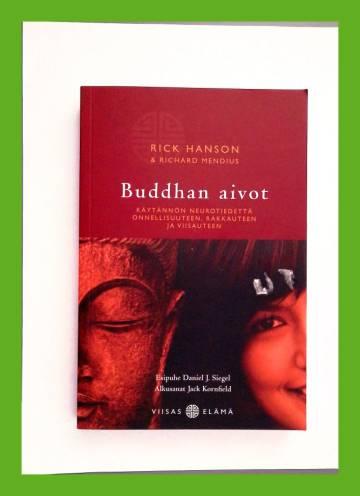 Buddhan aivot - Käytännön neurotiedettä onnellisuuteen, rakkauteen ja viisauteen