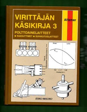 Virittäjän käsikirja 3 - Polttoainelaitteet