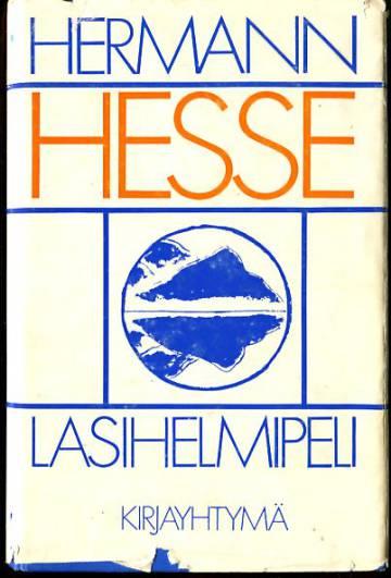 Lasihelmipeli - Magister ludi Josef Knechtin elämän kuvaus ja Knechtin jälkeenjääneet kirjoitukset