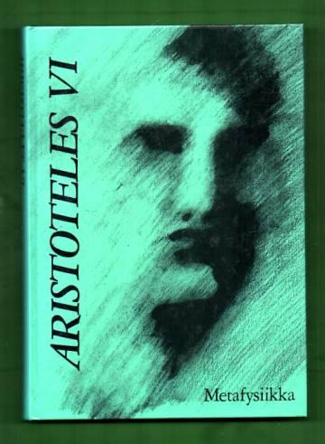 Aristoteles VI - Metafysiikka