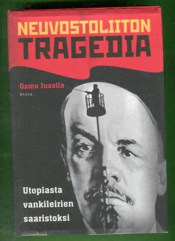Neuvostoliiton tragedia - Utopiasta vankileirien saaristoksi