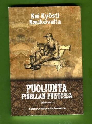 Puoliunta Pinellan puistossa - Valitut runot