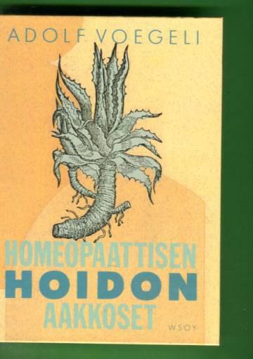 Homeopaattisen hoidon aakkoset