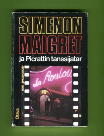 Maigret ja Picrattin tanssijatar - Komisario Maigret'n tutkimuksia