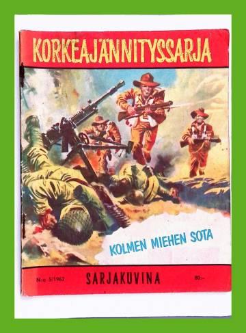 Korkeajännityssarja 5/62 - Kolmen miehen sota