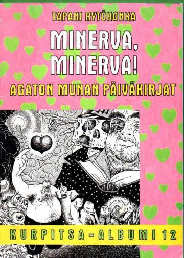 Kurpitsa-albumi 12 - Minerva, Minerva!