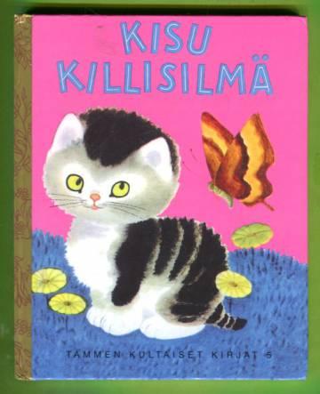 Tammen kultaiset kirjat 5 - Kisu Killisilmä