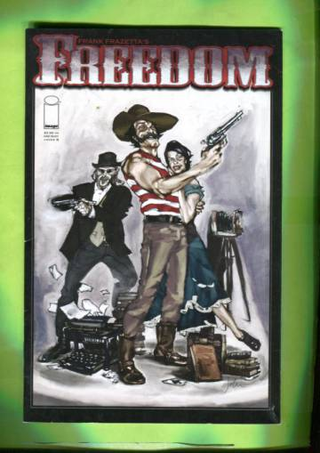 Frank Frazetta's Freedom Mar 09