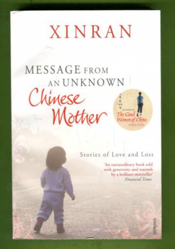 Message from an Unknown Chinese Mother - Stories of Loss and Love