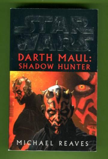 Star Wars - Darth Maul: Shadow Hunter
