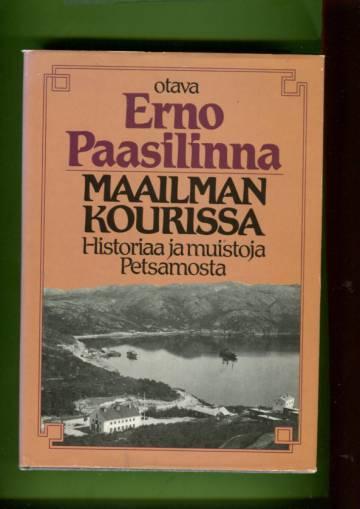Maailman kourissa - Historiaa ja muistoja Petsamosta