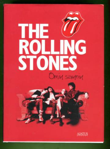 The Rolling Stones omin sanoin