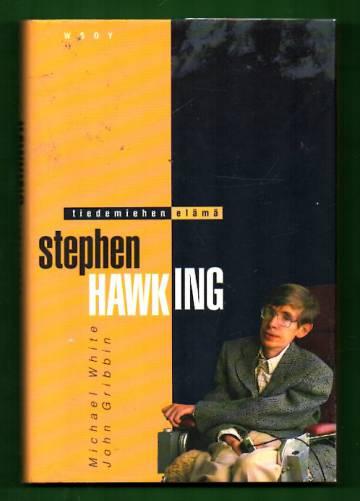 Stephen Hawking - Tiedemiehen elämä