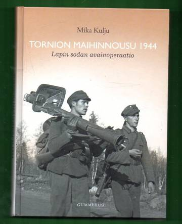 Tornion maihinnousu 1944 - Lapin sodan avainoperaatio