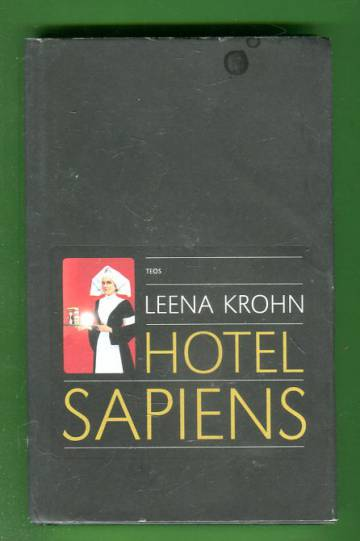 Hotel Sapiens ja muita irrationaalisia kertomuksia