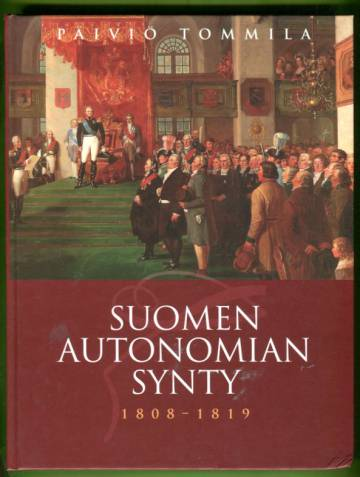 Suomen autonomian synty 1808-1819