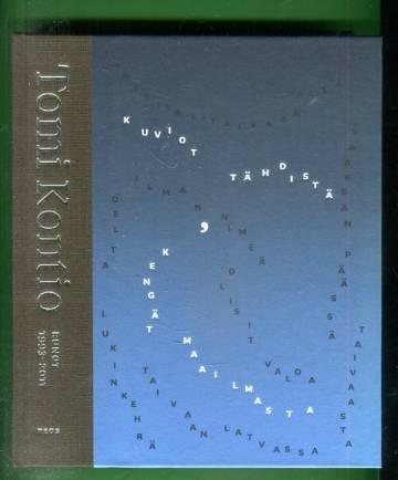 Kuviot tähdistä, kengät maailmasta - Runot 1993-2011