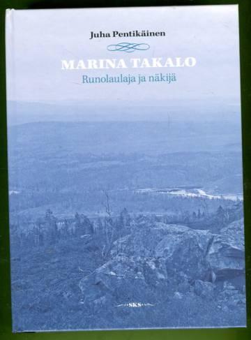 Marina Takalo - Runolaulaja ja näkijä