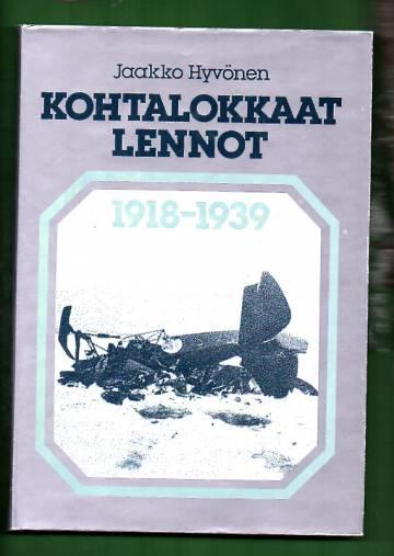 Kohtalokkaat lennot 1918-1939