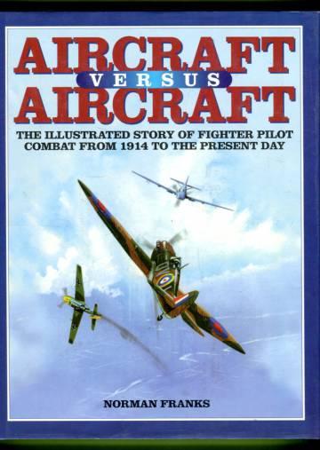 Aircraft Versus Aircraft