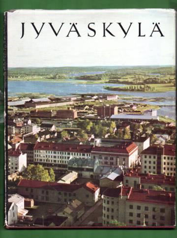 Jyväskylä - Suomalaisen kulttuurin ja teollisuuden kaupunki