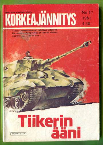 Korkeajännitys 17/81 - Tiikerin ääni