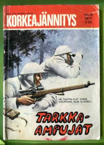 Korkeajännitys 19/77 - Tarkka-ampujat