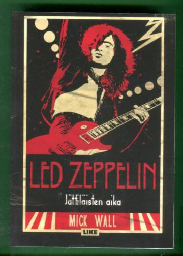 Led Zeppelin - Jättiläisten aika