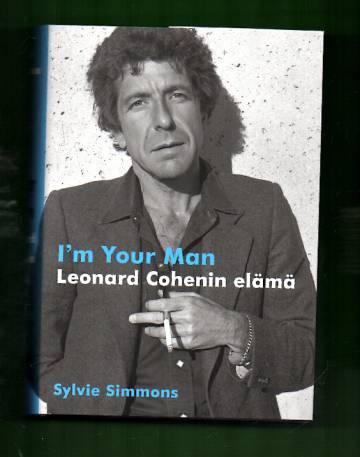 I'm Your Man - Leonard Cohenin elämä