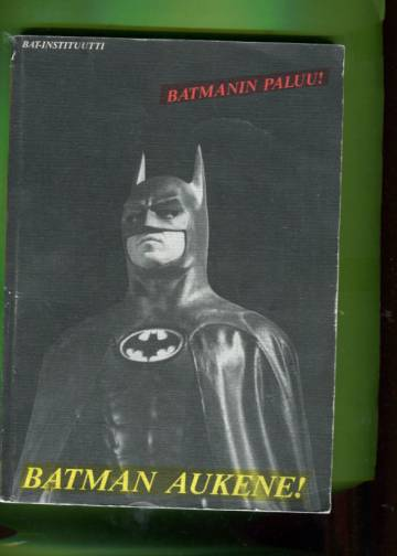 Batman aukene! - Batmanin paluu!