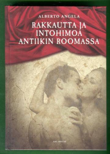 Rakkautta ja intohimoa antiikin Roomassa