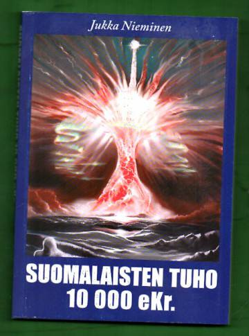 Suomalaisten tuho 10 000 eKr.