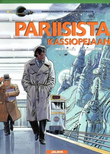 Avaruusagentti Valerianin seikkailuja - Pariisista Kassiopeiaan