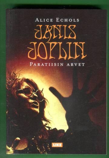 Janis Joplin - Paratiisin arvet