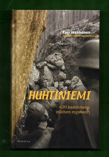 Huhtiniemi - 400 kadonneen miehen mysteeri