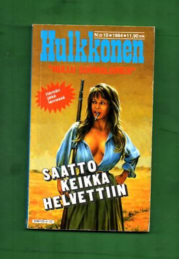 Hulkkonen 10/84 - Saattokeikka helvettiin