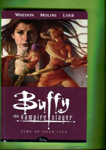 Buffy the Vampire Slayer 4 - Time of Your Life