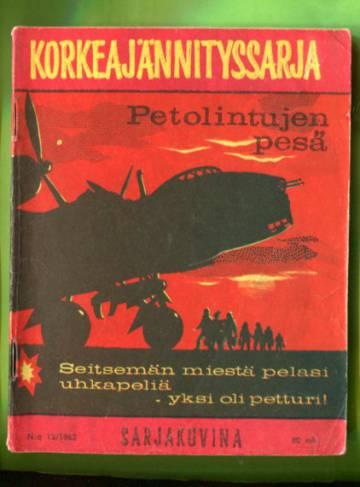 Korkeajännityssarja 12/62 - Petolintujen pesä