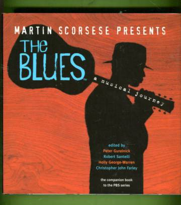 Martin Scorsese Presents - The Blues: A Musical Journey