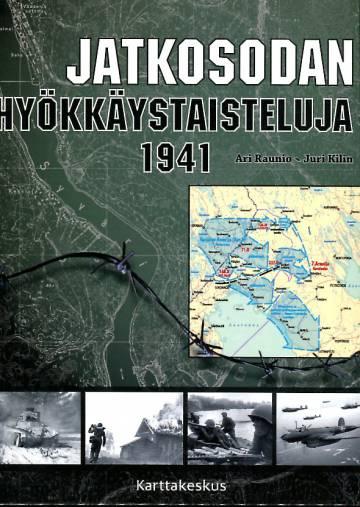 Jatkosodan hyökkäistaisteluja 1941