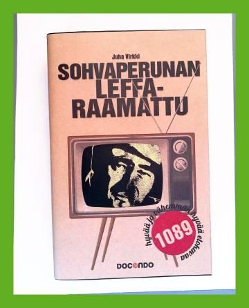 Sohvaperunan leffaraamattu - 1089 hyvää ja vähemmän hyvää elokuvaa